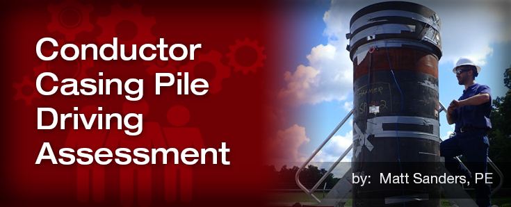 Conductor Casing Pile Driving Assessment | Stress